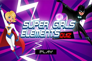Super Girls Elements Quiz