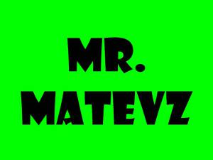 Mr. Matevz