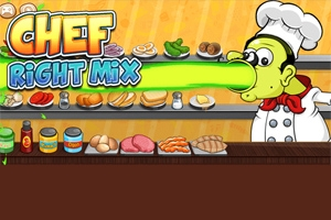 Chef: Right Mix