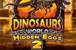 Dinosaurs World Hidden Eggs 2