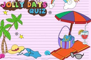 Jolly Days Quiz