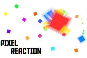 Pixel Reaction