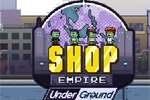 zabavne igre Shop Empire: Underground